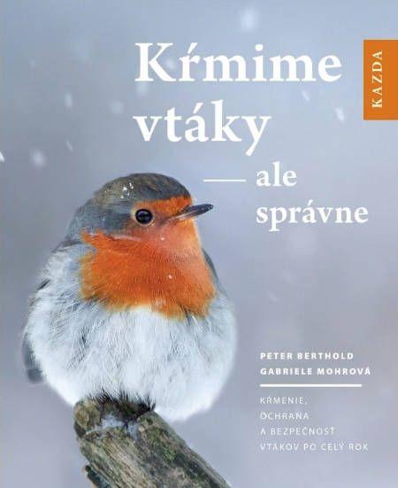 Kniha Kŕmime vtáky - ale správne, KAZDA